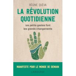 La révolution quotidienne